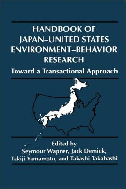Handbook of Japan-United States Environment-Behavior Research
