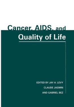 Cancer, AIDS, and Quality of Life