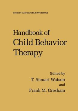 Handbook of Child Behavior Therapy