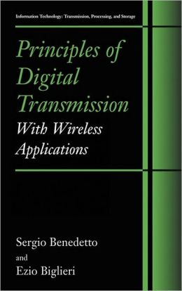 Principles of Digital Transmission: With Wireless Applications