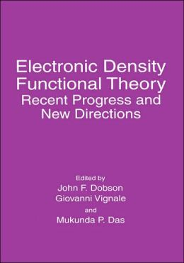 Electronic Density Functional Theory: Recent Progress and New Directions