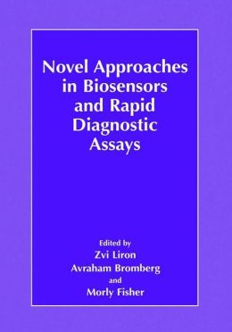 Novel Approaches in Biosensors and Rapid Diagnostic Assays