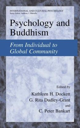 Psychology and Buddhism: From Individual to Global Community