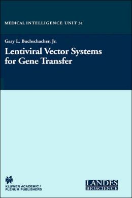 Lentiviral Vector Systems for Gene Transfer