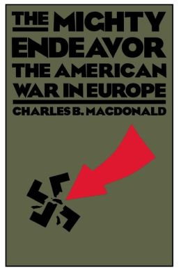 Mighty Endeavor: The American War in Europe