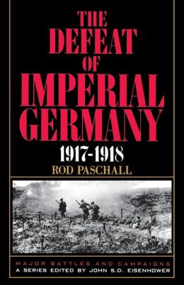 Defeat of Imperial Germany 1917-1918