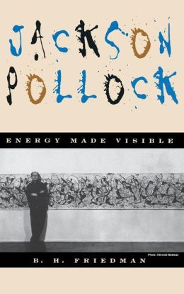 Jackson Pollock: Energy Made Visible