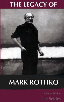 The Legacy of Mark Rothko
