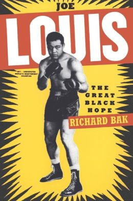 Joe Louis: The Great Black Hope