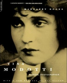 Tina Modotti: Radical Photographer