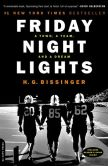 Book Cover Image. Title: Friday Night Lights:  A Town, a Team, and a Dream, Author: H. G. Bissinger