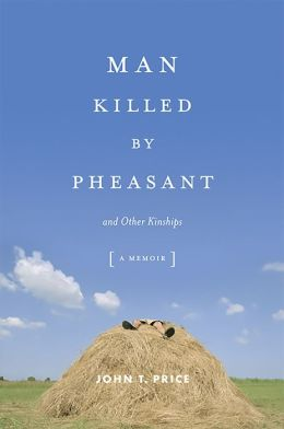 Man Killed by Pheasant: And Other Kinships