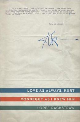 Love as Always, Kurt: Vonnegut as I Knew Him