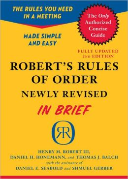 Robert's Rules of Order Newly Revised in Brief, 2nd edition by Henry M ...