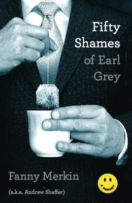 Fifty Shames of Earl Grey: A Parody