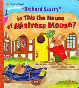 Is This the House of Mistress Mouse?