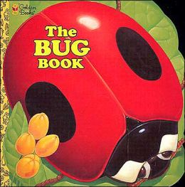 Bug Book (Golden Super Shape Book Series)