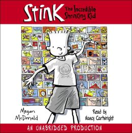 The Incredible Shrinking Kid (Stink Series #1)