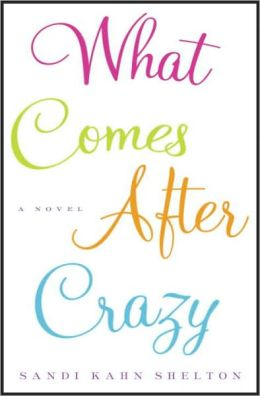 What Comes after Crazy