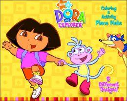 Dora the Explorer: Coloring & Activity Place Mats