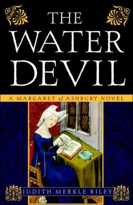 The Water Devil (Margaret of Ashbury Trilogy Series #3)
