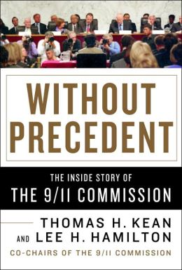 Without Precedent: The Inside Story of the 9/11 Commission