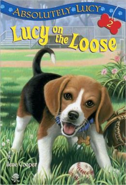 Lucy on the Loose (Absolutely Lucy Series #2)