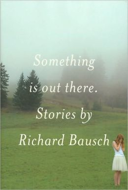 Something Is Out There: Stories