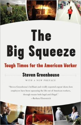 Big Squeeze: Tough Times for the American Worker