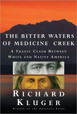 The Bitter Waters of Medicine Creek: A Tragic Clash Between White and Native America