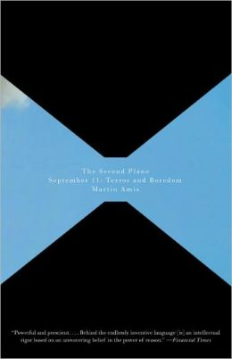 The Second Plane. September 11: Terror and Boredom