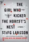 Book Cover Image. Title: The Girl Who Kicked the Hornet's Nest (Millennium Trilogy Series #3), Author: Stieg Larsson