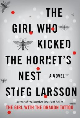 The Girl Who Kicked the Hornet's Nest (Millennium Trilogy Series #3)