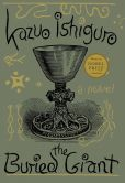 Book Cover Image. Title: The Buried Giant, Author: Kazuo Ishiguro