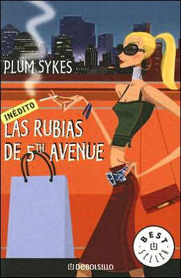 Las rubias de 5th Avenue (Bergdorf Blondes)
