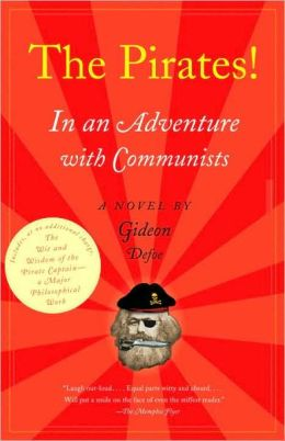 Pirates! In an Adventure with Communists: A Novel