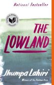 Book Cover Image. Title: The Lowland, Author: Jhumpa Lahiri