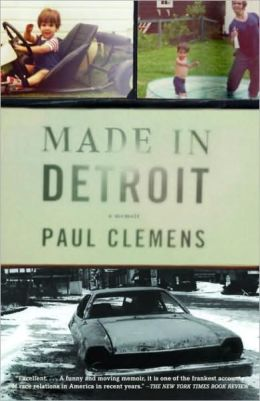 Made in Detroit: A South of 8-Mile Memoir