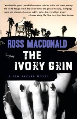 The Ivory Grin (Lew Archer Series #4)
