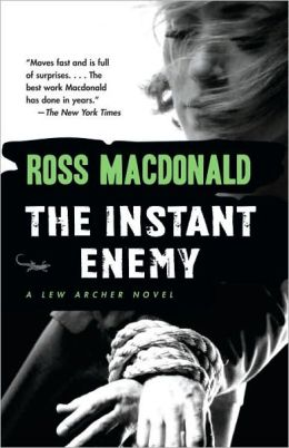 The Instant Enemy (Lew Archer Series #14)
