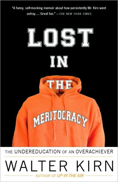 Joomla books pdf free download Lost in the Meritocracy: The Undereducation of an Overachiever by Walter Kirn (English literature) 9780307279453 FB2 RTF
