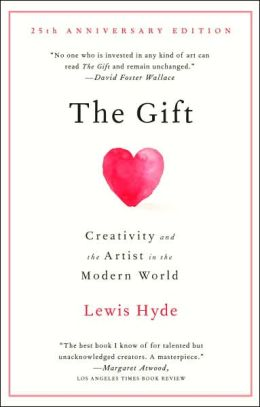 The Gift: Creativity and the Artist in the Modern World