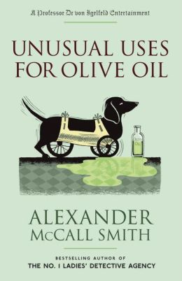 Unusual Uses for Olive Oil: A Professor Dr von Igelfeld Entertainment Novel (4)
