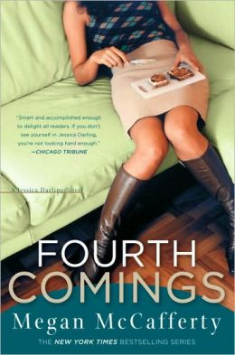 Fourth Comings (Jessica Darling Series #4)