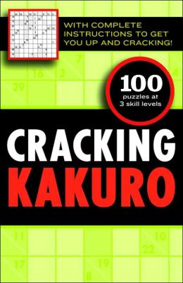 Cracking Kakuro