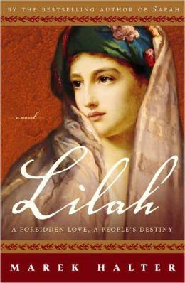 Lilah: A Forbidden Love, a People's Destiny