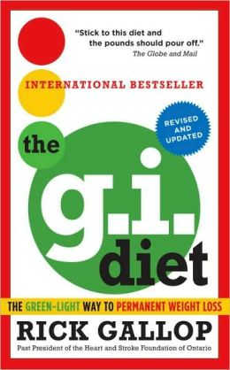 The 2010 Revised G. I. Diet: The Green-Light Way to Permanent Weight Loss: Revised and Updated