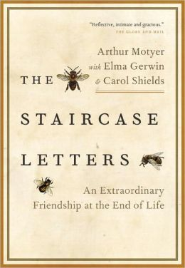 The Staircase Letters: An Extraordinary Friendship at the End of Life