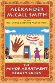 Book Cover Image. Title: The Minor Adjustment Beauty Salon (No. 1 Ladies' Detective Agency Series #14), Author: Alexander McCall Smith