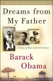 Book Cover Image. Title: Dreams from My Father:  A Story of Race and Inheritance, Author: Barack Obama